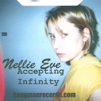 Nellie Eve | Accepting Infinity