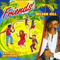 NELSON GILL: Friends