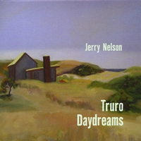 Jerry Nelson | Truro Daydreams