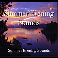 Nelson May | Summer Evening Sounds - 60 Minutes of Summer Evening Bliss