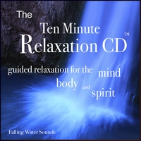 Nelson May | The Ten Minute Relaxation - Falling Water Sounds