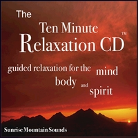 Nelson May | The Ten Minute Relaxation - Sunrise Mountain Sounds
