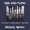 Nelsons Wake: Ebb and Flow