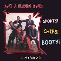 Amy X Neuburg & Men | Sports! Chips! Booty!