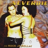 Neverdie: no Rock uN Rolled (Gold Edition)