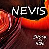 Nevis: Shock and Awe