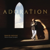 David Nevue | Adoration: Solo Piano Hymns