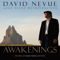 David Nevue | Awakenings: The Best of David Nevue (2001-2010)