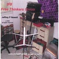 Jeff Newell - Free Thinkers Union | Gig