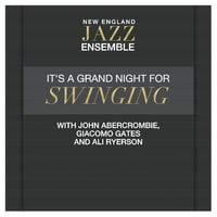 New England Jazz Ensemble | It's A Grand Night for Swinging