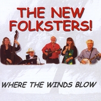 THE NEW FOLKSTERS: Where The Winds Blow