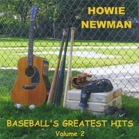 Howie Newman | Baseball's Greatest Hits, Volume 2