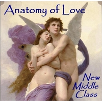 New Middle Class | Anatomy of Love
