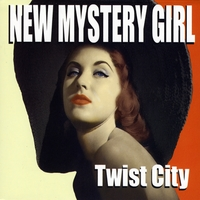 New Mystery Girl | Twist City