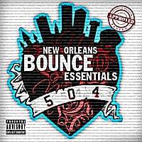 Various Artists | New Orleans Bounce Essentials | CD Baby