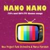 New Project Funk Orchestra & Marco Pierobon: Nano Nano
