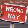 New RedeMption: Wrong Way