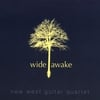 NEW WEST GUITAR QUARTET: Wide Awake
