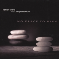 The New World Jazz Composers Octet | No Place To Hide