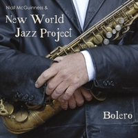 New World Jazz Project & Niall McGuinness | Bolero