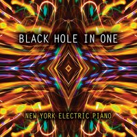 New York Electric Piano | Black Hole in One