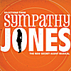 Sympathy Jones New York Studio Cast: Selections from Sympathy Jones (The New Secret Agent Musical)