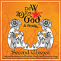 New Zero God & Friends | Second Chance