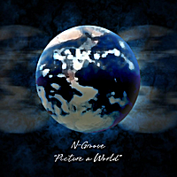 N-Groove | Picture A World (feat. Jeff Rush)