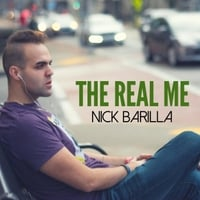 Nick Barilla | The Real Me