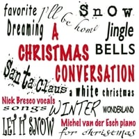 Nick Bresco & Michel Van Der Esch | A Christmas Conversation