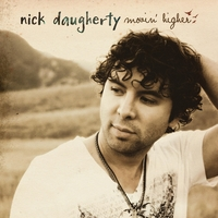 Nick Daugherty | Movin' Higher