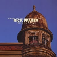 Nick Fraser | Towns and Villages