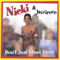 Nicki and Jazziroco | Don't Just Stand There