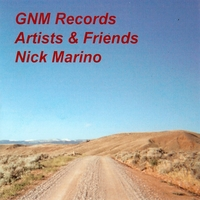 Nick Marino | GNM Records - Artists & Friends