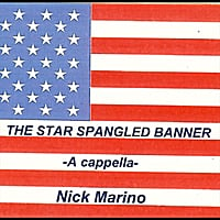 Nick Marino | The Star Spangled Banner