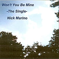 Nick Marino | Won't You Be Mine