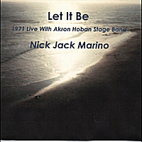 Nick Marino & Akron Hoban Stage Band | Let It Be (1971 Live)