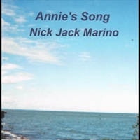 Nick Jack Marino | Annie's Song