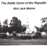 Nick Jack Marino | The Battle Hymn of the Republic