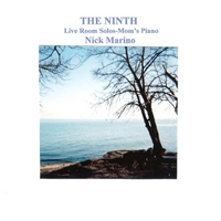 Nick Marino | The Ninth (Live Room Solos-Mom's Piano)