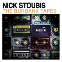 Nick Stoubis | The Burbank Tapes