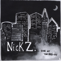 Nick Z | Live At The Red Vic