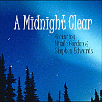 Nicole Gordon & Stephen Edwards | A Midnight Clear