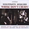NICOLE PEYRAFITTE & MICHAEL BISIO: Whisk! Don't Churn!