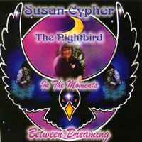 Susan Cypher, The Nightbird | In the Moments Between Dreaming