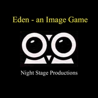 Night Stage Productions | Eden: An Image Game