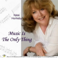 Nikki Hornsby | Music Is the Only Thing