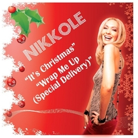 Nikkole | It's Christmas / Wrap Me Up (Special Delivery)