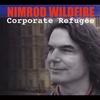 Nimrod Wildfire: Corporate Refugee
