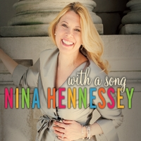 Nina Hennessey | With a Song